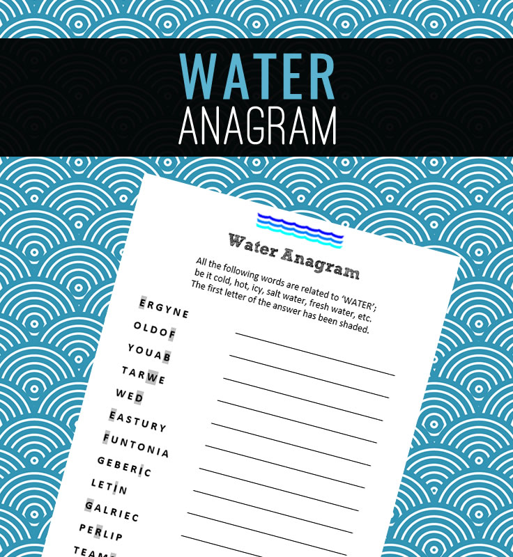 A fun water themed anagram to enjoy!