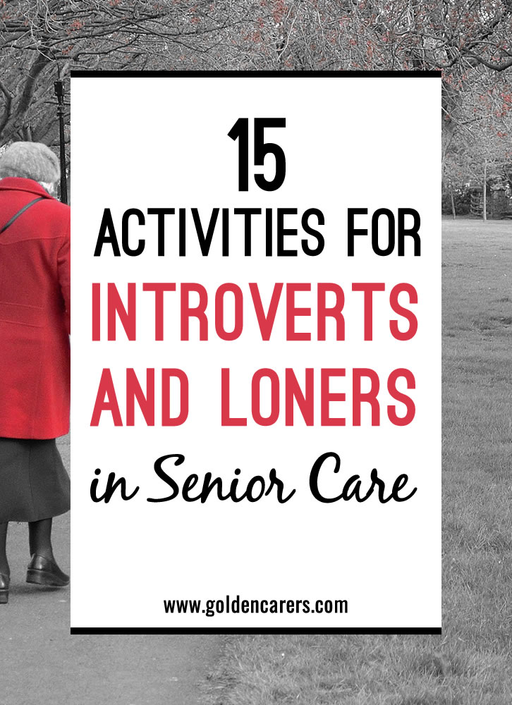 15 Activities For Loners And Introverted Seniors