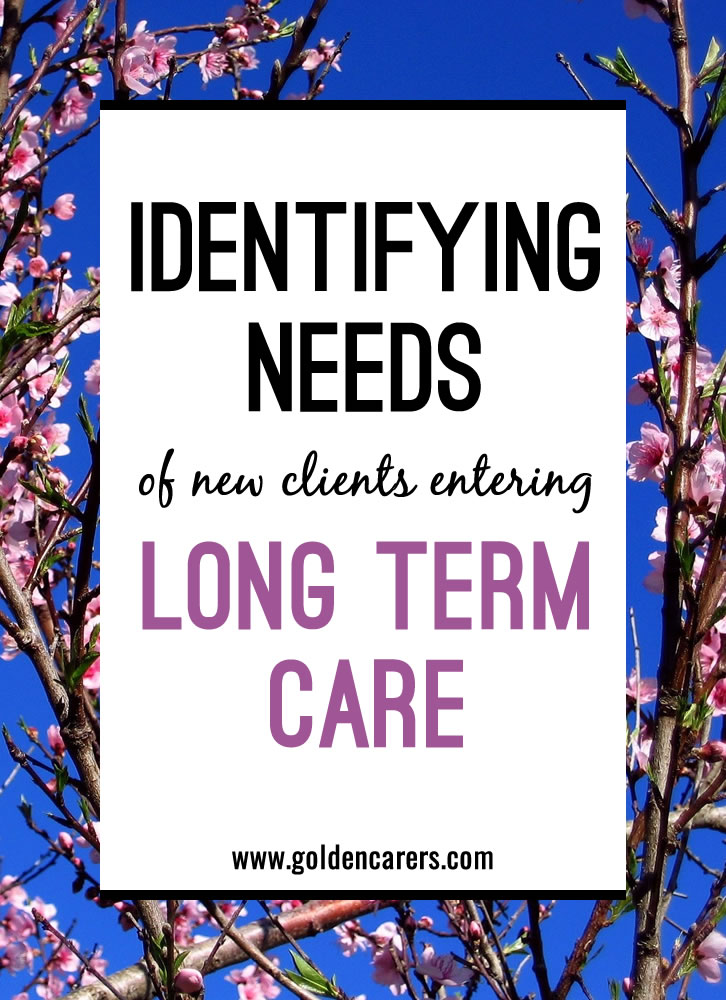 Learn how to identify the needs of clients entering nursing homes. This article contains detailed instructions on how to conduct a resident assessment which can then be used to create a care plan.