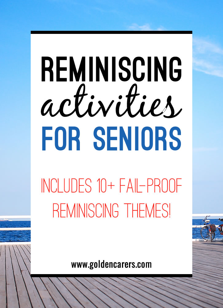 Reminiscing with the elderly is a wonderful way to validate the lives of individuals and provide seniors with a sense of purpose, especially those living with dementia.  Reminiscing activities  also encourage social interaction and promote interpersonal skills.