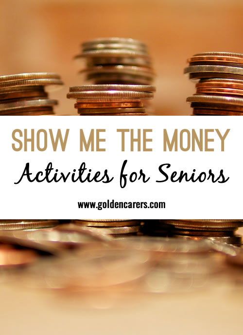 Although individuals living with dementia may not be able to calculate using money, it is recognizable to most.  Coins can be stacked by size. They can be counted, and wrapped in coin wrappers.