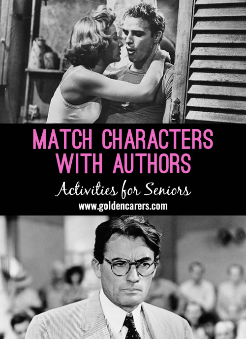 Match these famous characters with the authors that created them. A fabulous reminiscing quiz for the elderly!