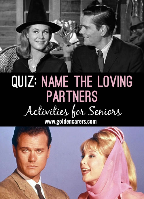 Nostalgia and reminiscing quiz for seniors all about sweethearts from comics, cartoons, TV and films. Read out the name of the girls on the left and ask participants to name the loving partners!