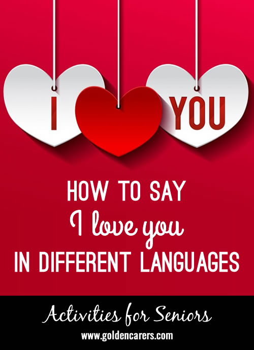 Say 'I love you' in 20+ different ways!