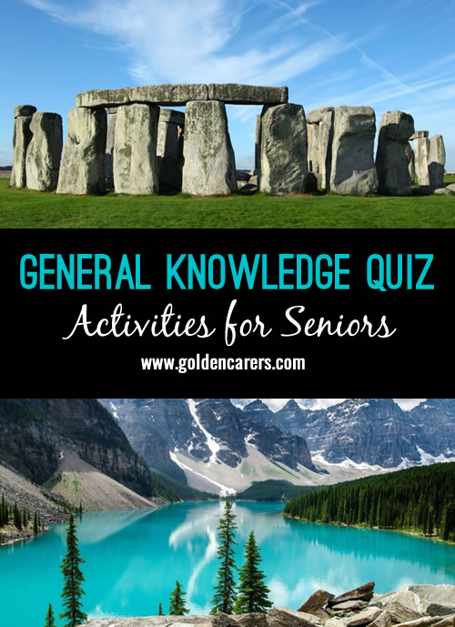 Here's a fun general knowledge quiz for seniors! Topics include food, travel, tv and politics. A great group activity that will generate discussing and reminiscing.