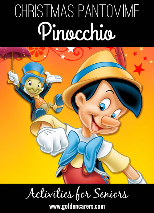 A funny Christmas Pantomime based on the classic tale of Pinocchio.  There is nothing like a pantomime for team-building and bonding among staff. It is also loads of fun for staff and residents.