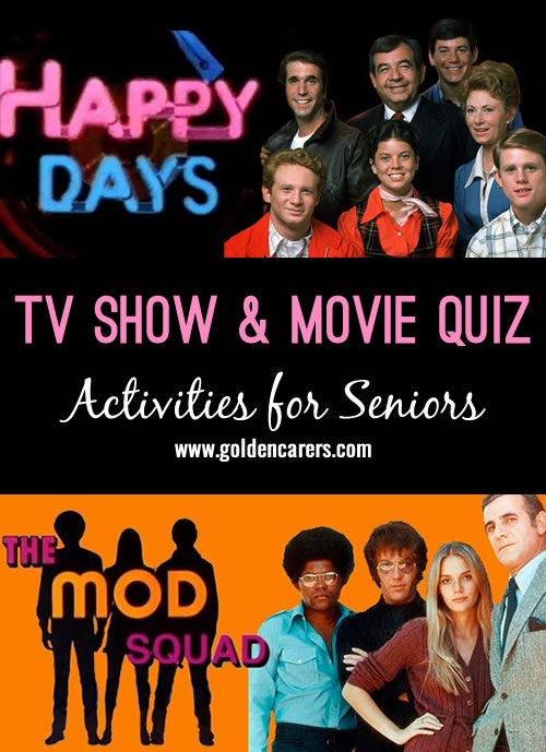 Here's a fun reminiscing quiz for seniors focusing on well known tv shows and movies from the past.