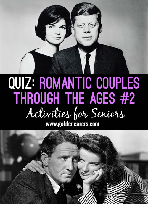 This is a mixed quiz of well-known celebrities and political couples among other famous twosomes. It is suitable for baby boomers. Fun for reminiscing with seniors!