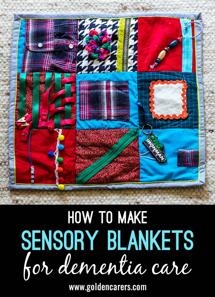 How To Make Sensory Blankets For Dementia Care