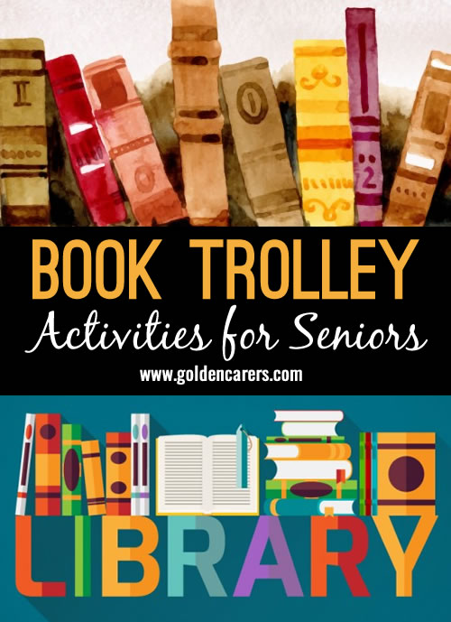 Assist the elderly to maintain their interest in reading. A good opportunity for one-on-one time as you make your way around to all bedrooms.  Discuss the book they have or the book they are about to read.