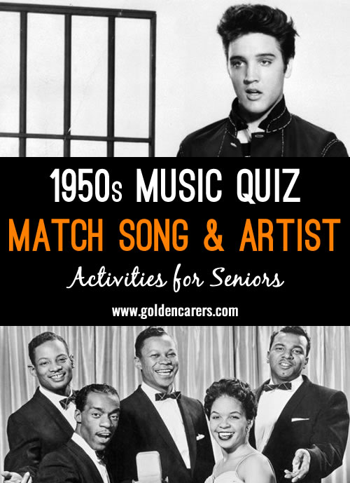 1950s! Match the song titles with the artist or band that performed them.