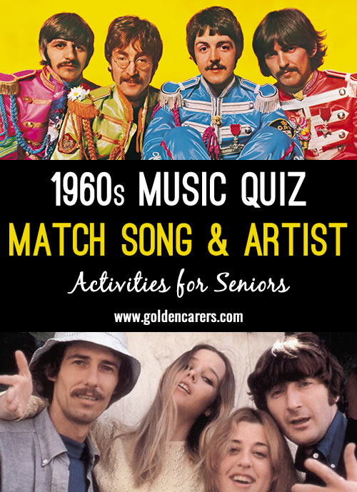 1960s! Match the song titles with the artist or band that performed them.