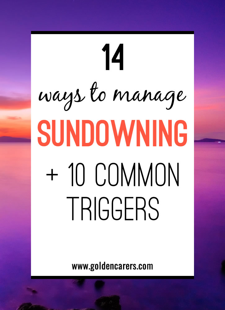 sundowning  symptoms  triggers  u0026 strategies