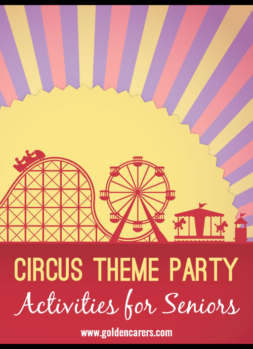 A circus theme party would be an ideal Intergenerational Event where the elderly can have a good time with their grandchildren, great grandchildren, and visiting children