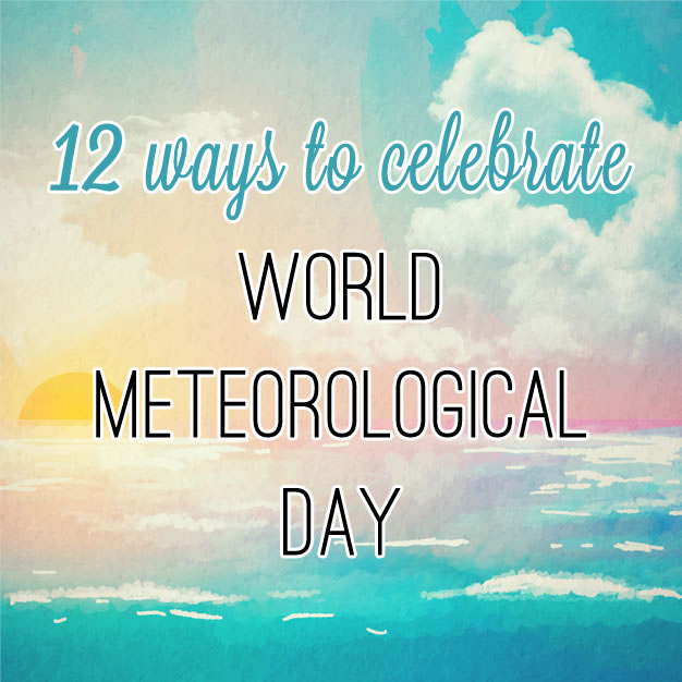 World Meteorological Day is a date well worth celebrating. You'll be surprised how interesting the subject is and how many fun activities can be enjoyed relating to the weather.