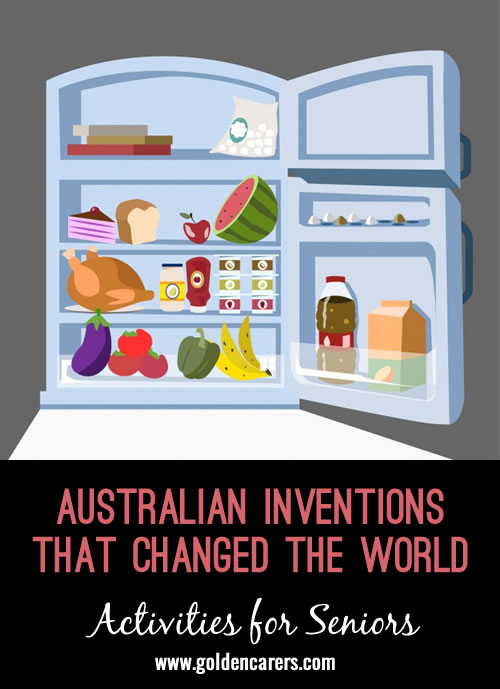 Australian inventions that changed the world. You will be surprised! This is a fun activity for seniors.