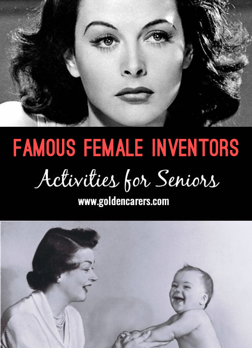 Profiles on some inspiring female inventors. A wonderful reminiscing activity for seniors!