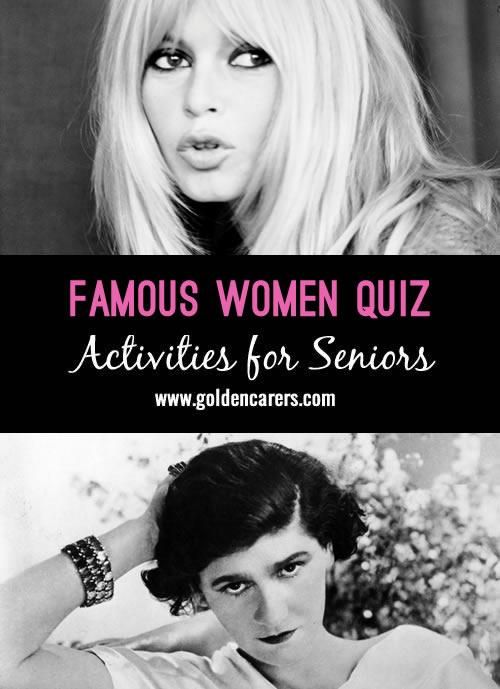 Whats It Worth >> Famous Women Quiz