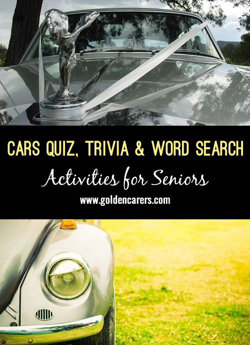 This is for the men and ladies who like cars. Good for reminiscing! Includes a quiz, word search and interesting trivia.