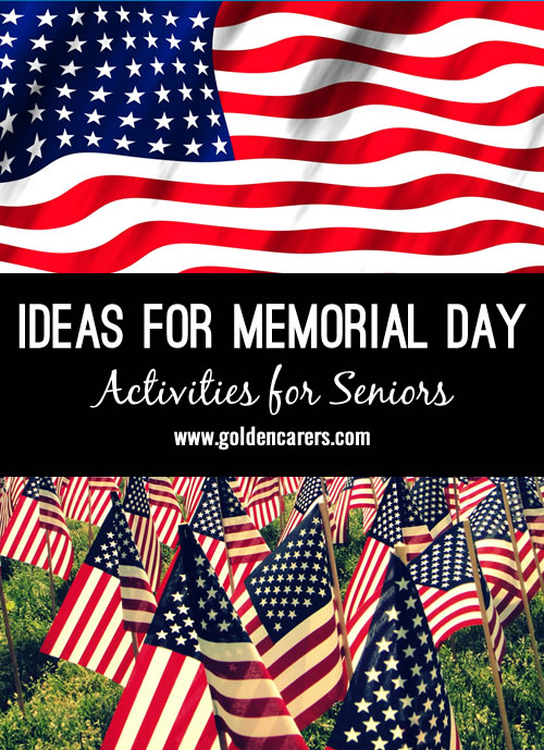 Memorial Day activities should focus on family time, relaxation and reflection. Here are a few ideas for the day.