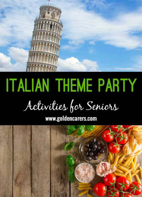 Host your own Italian Themed Party! A fun theme day idea for nursing homes and senior care facilities.