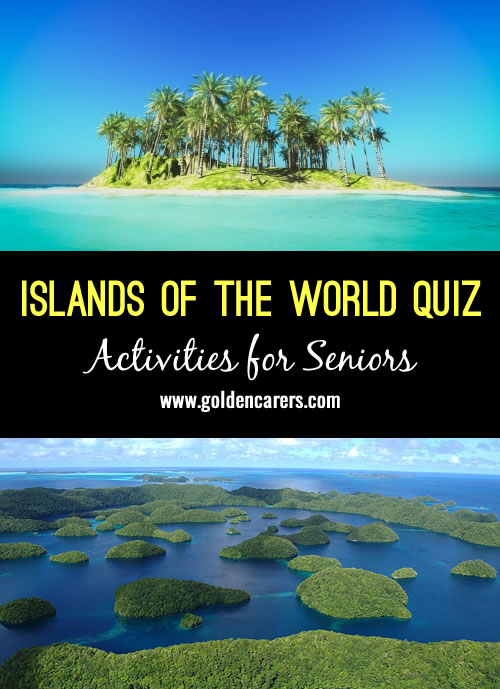 A fun Islands of the World quiz for seniors!
