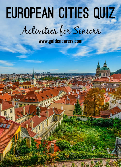 A fun quiz for the elderly featuring famous European cities.