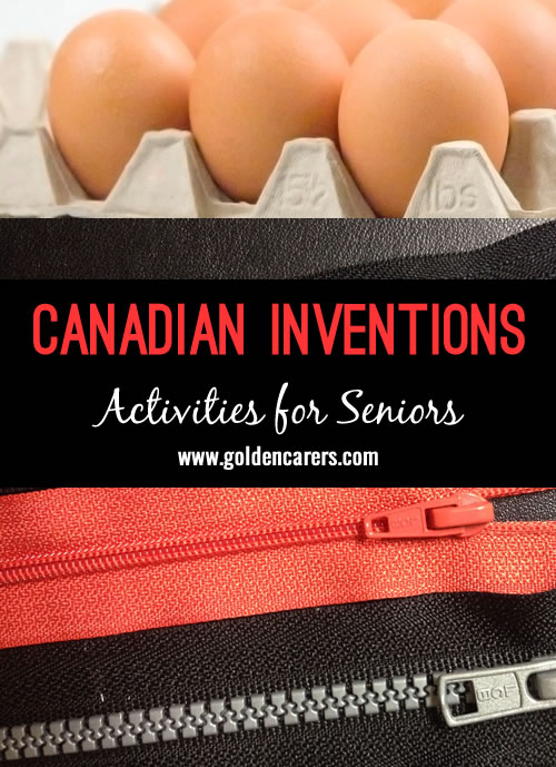 In honor of Canada Day, here is a list of some of the inventions that the world can thank Canada for!   Fun trivia for the elderly!