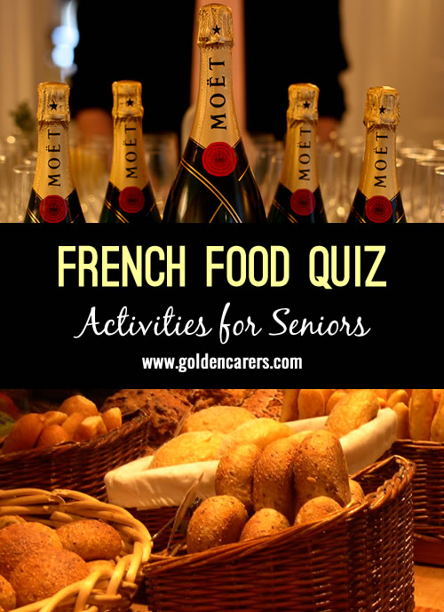 A fun French Food quiz for the elderly!