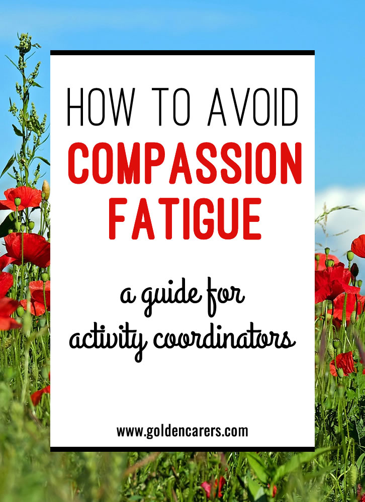 Compassion fatigue has been described as 'running on empty', it happens when you focus on meeting the physical and emotional needs of your clients at the expense of your own.