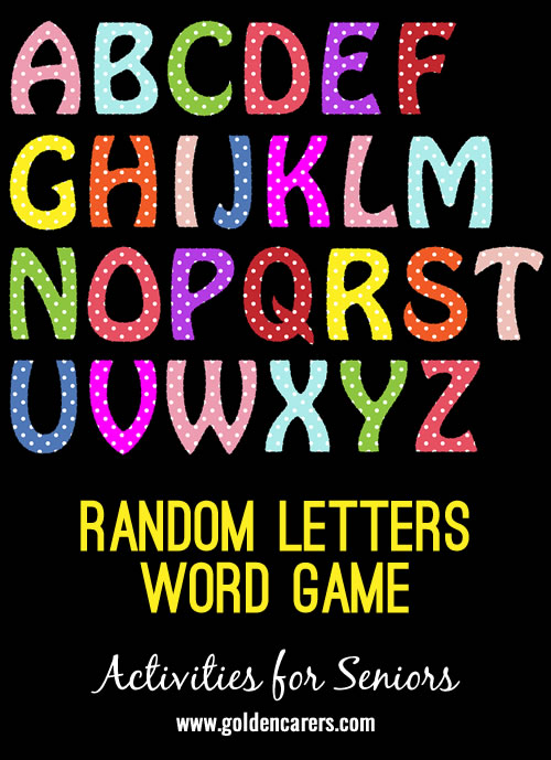 Here is another Brain Game to boost memory and reasoning skills.   This one involves finding the largest word possible from seven random letters.