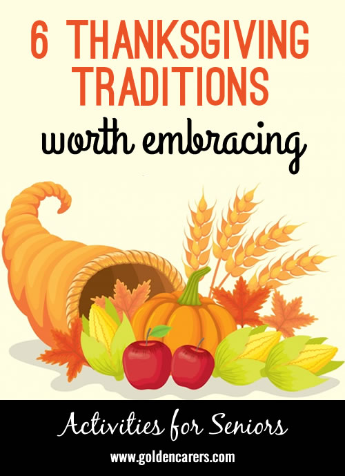 Six Thanksgiving Traditions Worth Embracing