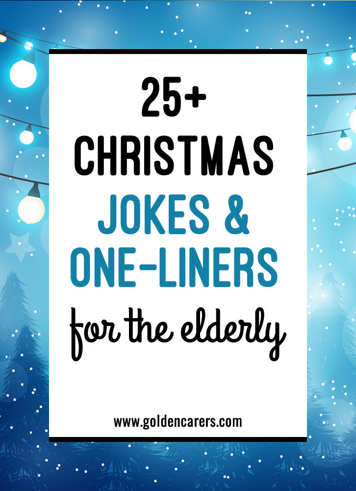 Christmas Jokes & One-Liners for the Elderly