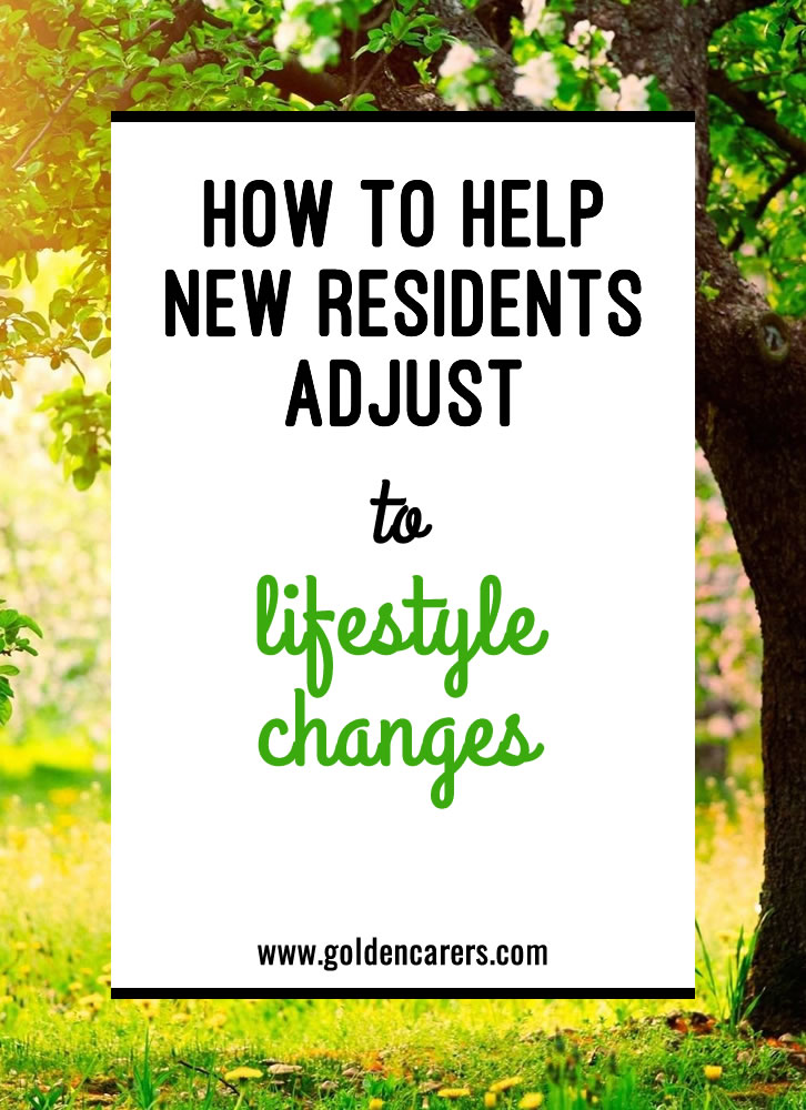 How to Help New Residents Adjust to Lifestyle Changes