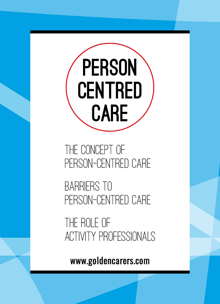 Person-centred care is a philosophical approach in which older people are placed at the centre of their own care by care providers and health services. This diverges from the traditional view of the therapist as an expert and moves towards a non directive approach.