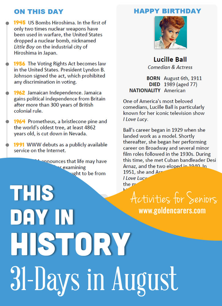 A reminiscing magazine for every day in August! Enjoy the next edition of the popular 'This Day in History' series with historical trivia, jokes, quotes and biographies!