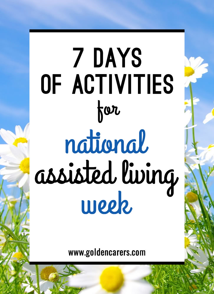 7 Days of Activities for National Assisted Living Week