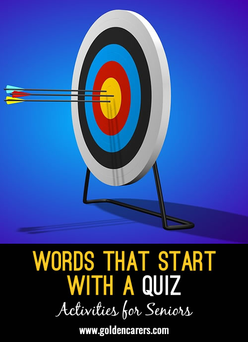 The answers to this quiz all start with the letter A!