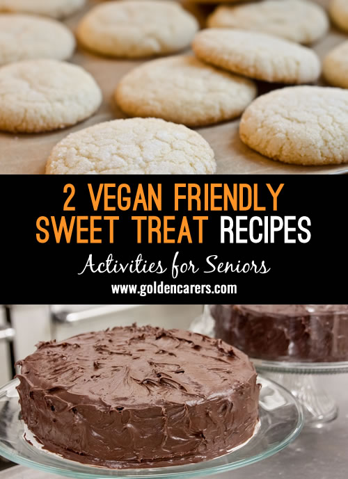 Here are 2 lovely recipes to enjoy on World Vegan Day! Soft-Bake Sugar Cookies and a Classic Chocolate Cake (that's vegan!)