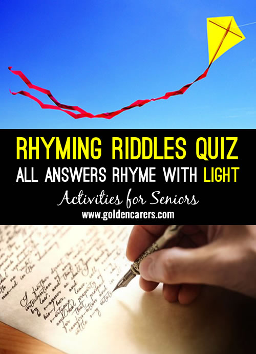 All answers rhyme with the word: LIGHT