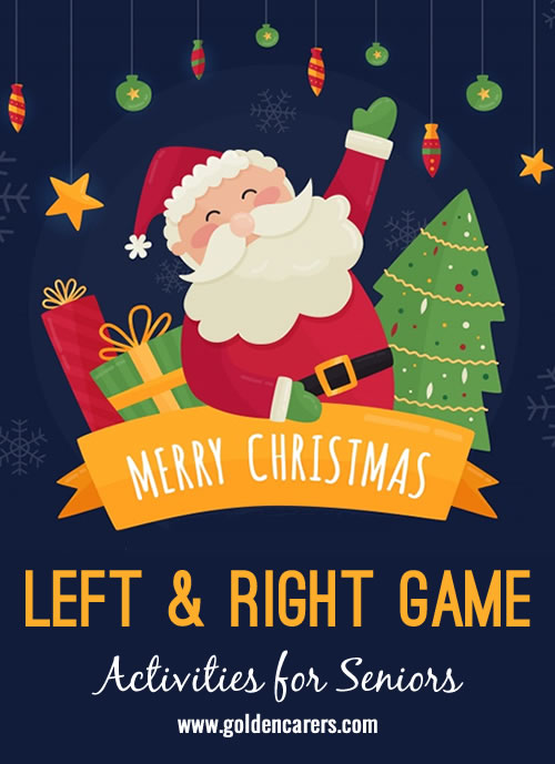 A fun game that will generate much laughter!  Seat participants in a circle with a ball, read the story and when you say the words 'right' or 'left' they should pass the ball in that direction.