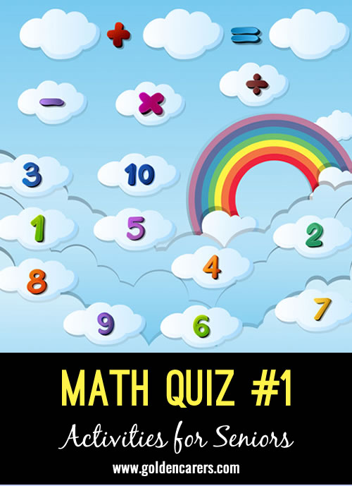 For those that enjoy maths activities... here is a fun mathematics quiz!