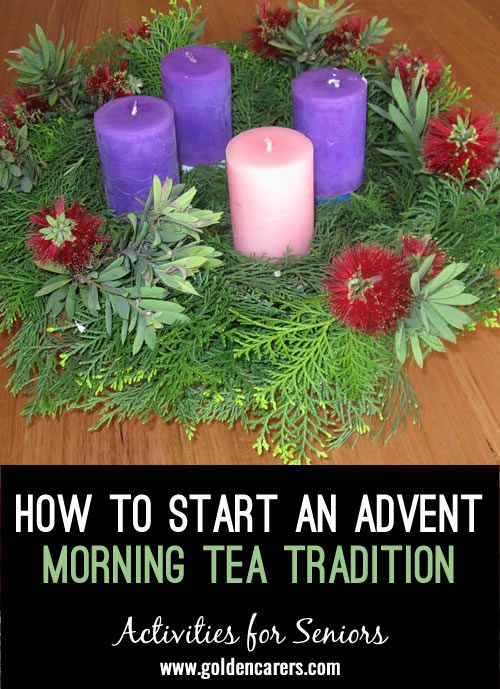 Make your own beautiful advent wreath and celebrate with a morning tea on the four Sundays preceding Christmas!