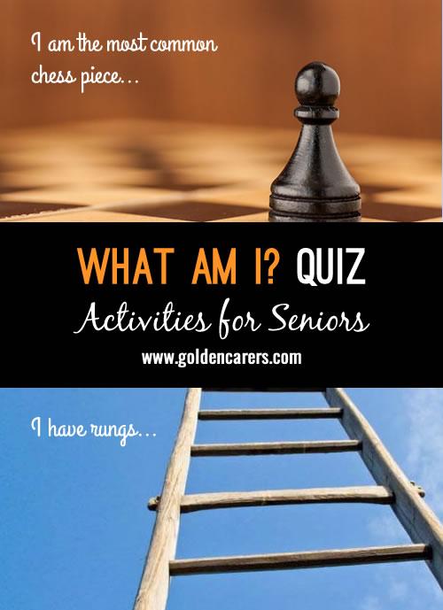 What Am I Quiz #1