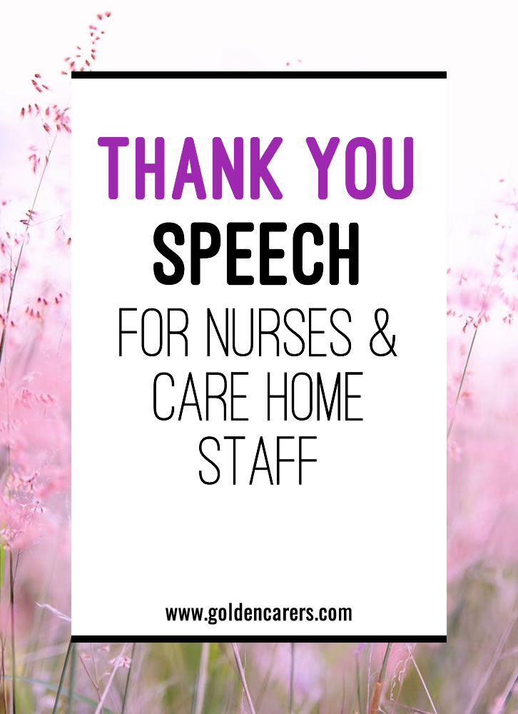 Here is a sample message you can adapt to thank nurses and staff at your facility!