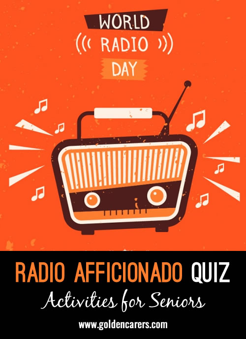 Are you an early radio aficionado? See how many questions you can answer!