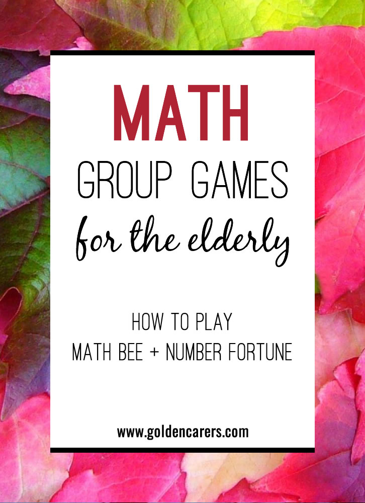 Each group of residents is different in their abilities, likes, and dislikes. The trick is to offer math activities that are fun, stimulating, and failure-free. Here are two fabulous group math activities that are easily adapted!