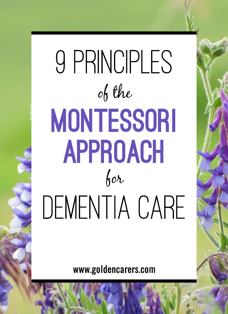 9 Principles of the Montessori Approach for Dementia Care