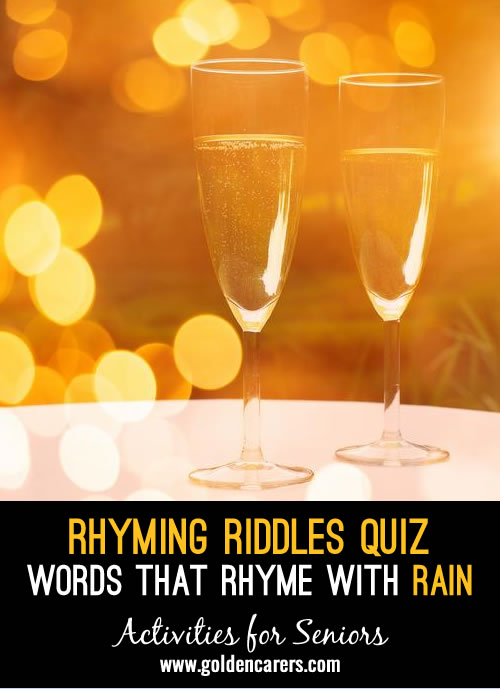 All the answers to this quiz rhyme with the word RAIN