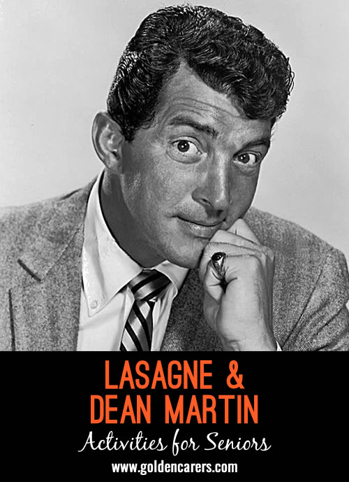 Dean Martin was one of the most loved entertainers of his era.  Many of your clients will remember him from popular films and songs.